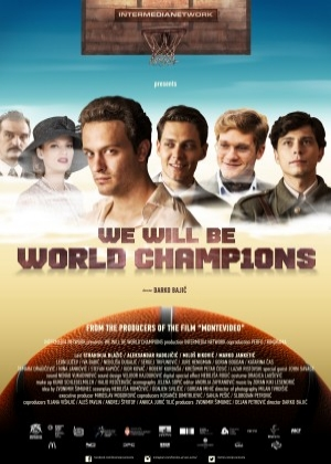 film WE WILL BE THE WORLD CHAMPIONS (Bićemo prvaci sveta)